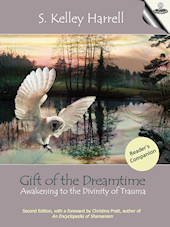 Gift of the Dreamtime Reader's Companion by S. Kelley Harrell